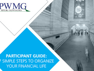 [Participant Guide] 7 Steps to Organize Your Financial Life
