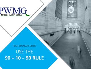 [Plan Sponsor Guide] 90-10-90 Rule