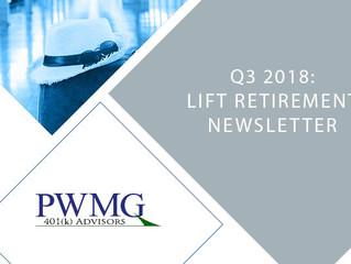 Q3 2018 Lift Retirement Newsletter