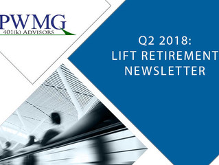 Q2 2018 Lift Retirement Newsletter