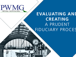 Evaluating Your Fiduciary Process