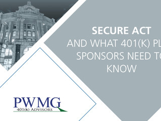 SECURE Act and What 401(k) Plan Sponsors Need to Know
