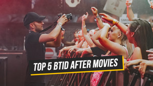 TOP 5 BTID AFTER MOVIES!!