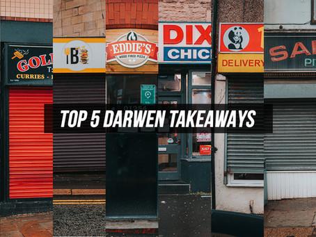TOP 5 DARWEN TAKEAWAYS