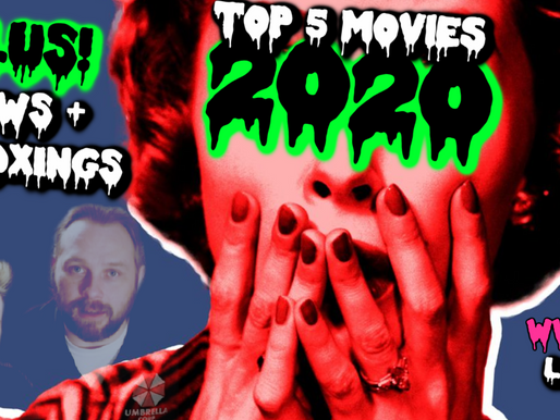 The Top 5 Movies of 2020, The Wrong Turn Reboot + More on Today's WWAM Video (Podcast + Video)