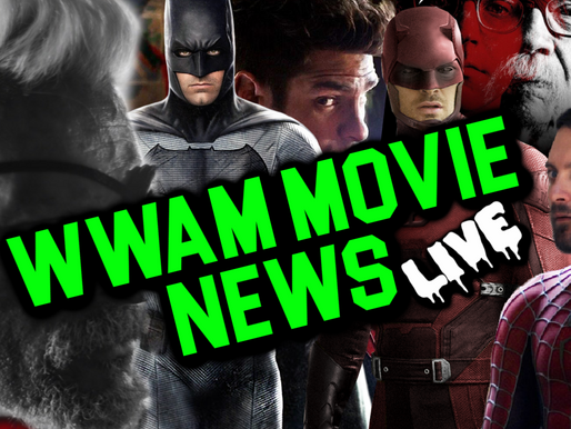 WWAM Video Live! Video + Audio Podcast of The Latest Movie News