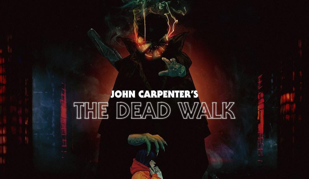 John Carpenter's the dead walk