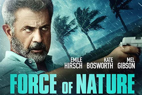 Mel Gibson Alert! Check Out The Trailer for Hurricane Crime Flick 'Force Of Nature'