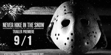 Friday the 13th Fan Film Sequel NEVER HIKE IN THE SNOW Trailer is Coming 9/1!