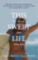SWEET LIFE NEW JPEG COVER 3.26.JPG