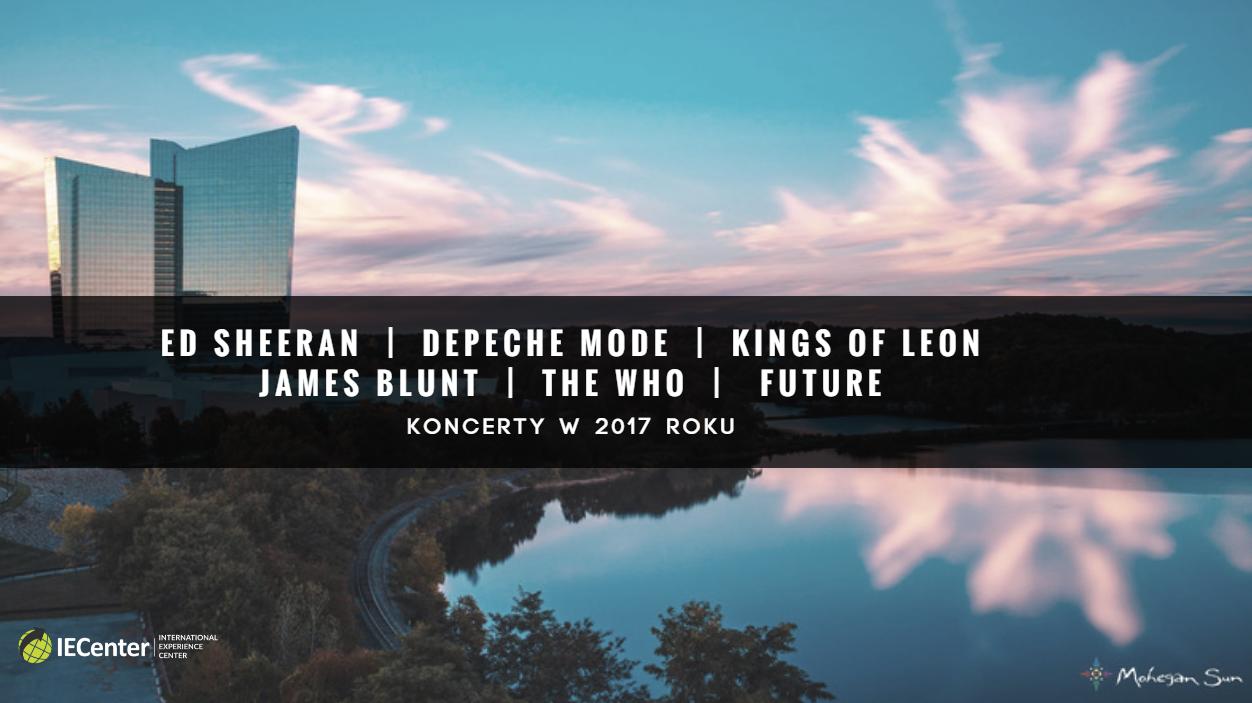 MoheganSun Koncert 2017 IECenter