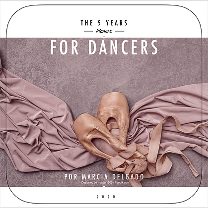 The 5 Year Planner for Dancers - Female Version