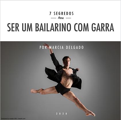 7 Segredos para ser um Bailarino com Garra