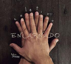Music Album by Fabio Gouvea called Coletivo Encarnado