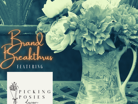 BRAND BREAKTHRU | Picking Posies Designs