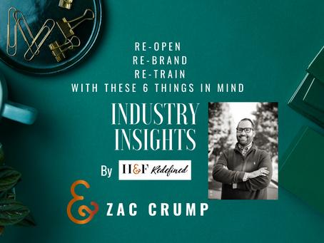 INDUSTRY INSIGHTS | Zac Crump, MHA