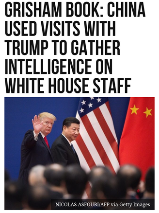 Grisham Book: China Used Visits with Trump to Gather Intelligence on White House Staff