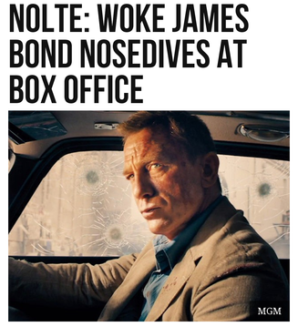 Nolte: Woke James Bond Nosedives at Box Office