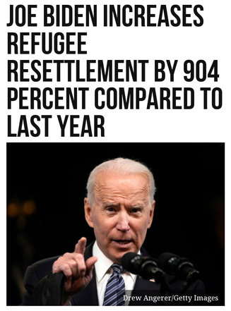 Joe Biden Increases Refugee Resettlement by 904 Percent Compared to Last Year