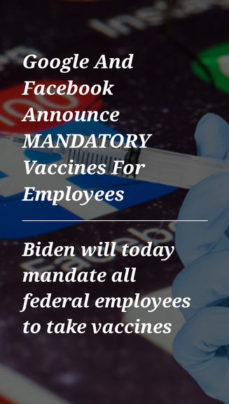 Google And Facebook Announce MANDATORY Vaccines For Employees