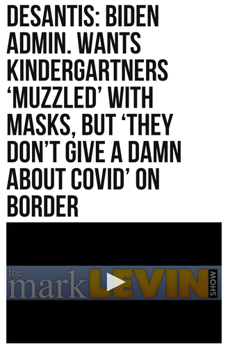 DeSantis: Biden Admin. Wants Kindergartners 'Muzzled' with Masks, But 'They Don't Give a Damn