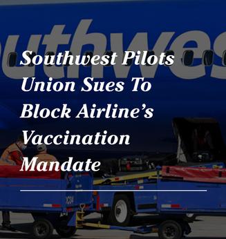 Southwest Pilots Union Sues To Block Airline's Vaccination Mandate