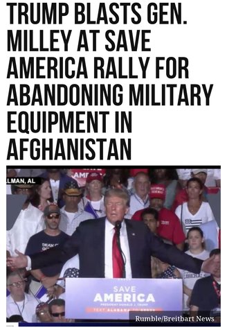 Trump Blasts Gen. Milley at Save America Rally for Abandoning Military Equipment in Afghanistan