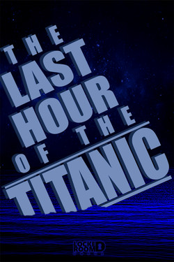 last_hour_of_the_titanic_poster_sm