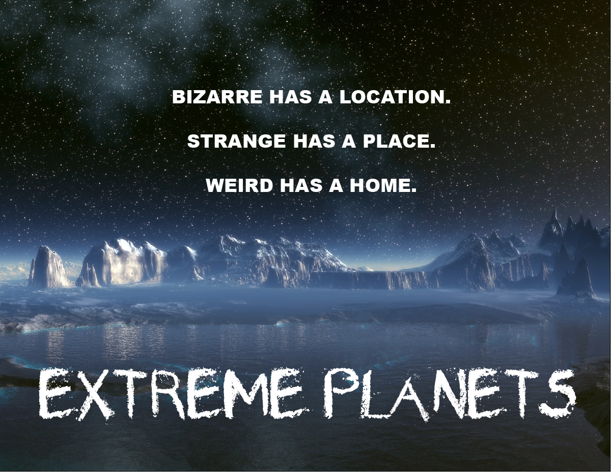 Extreme Planets