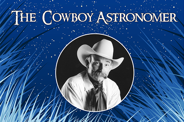 The Cowboy Astronomer