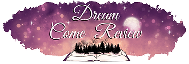 cropped-Dream-Come-Review-5-1-1.png