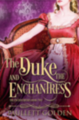 The Duke and The Enchantress by Paullett Golden