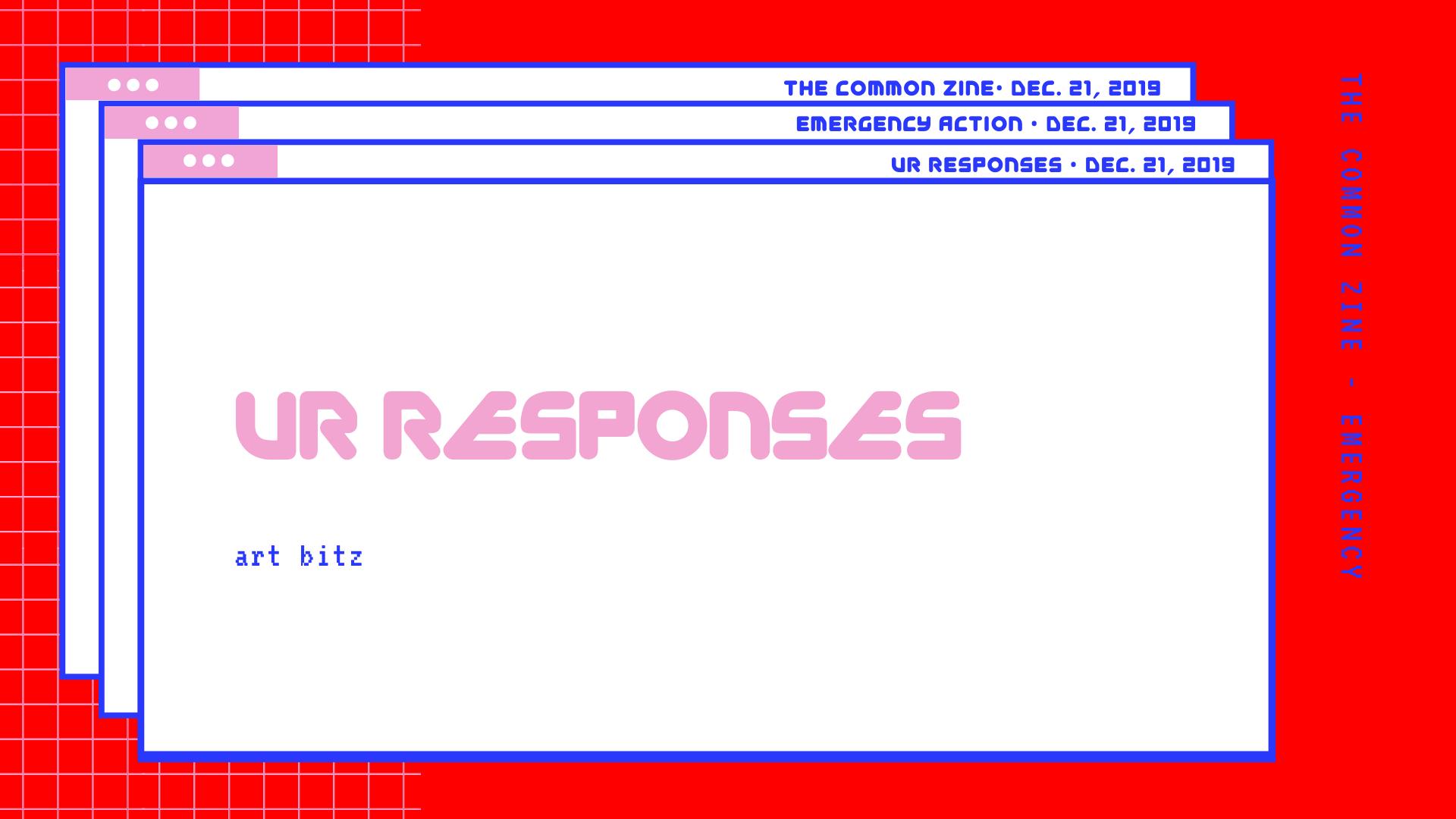 ur responses