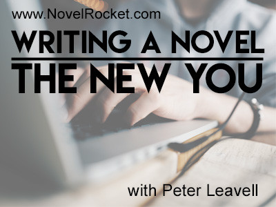 Writing a Novel—The New You