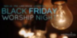 Black Friday Worship Night.jpg