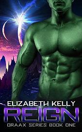 ElizabethKelly_DRAAX1_Reign_ECover.jpg