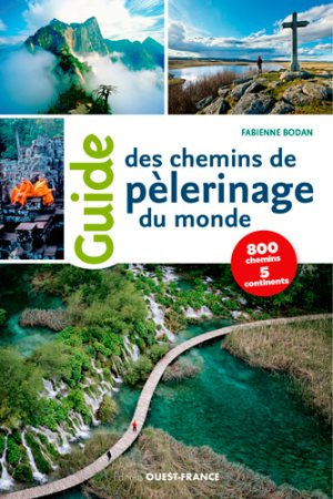 Guide des chemins de pèlerinage du monde