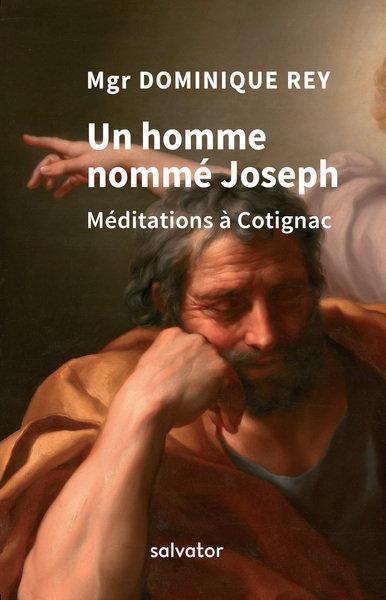 Un homme nommé Joseph - Méditations à Cotignac