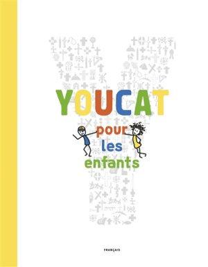 Youcat pour les enfants : catéchisme de l'Eglise catholique pour les enfants