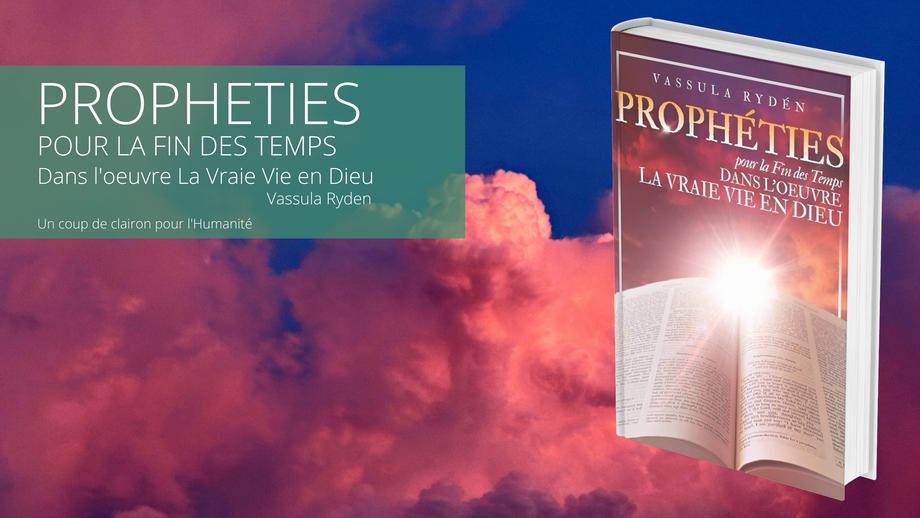 Prophéties pour la fin des temps