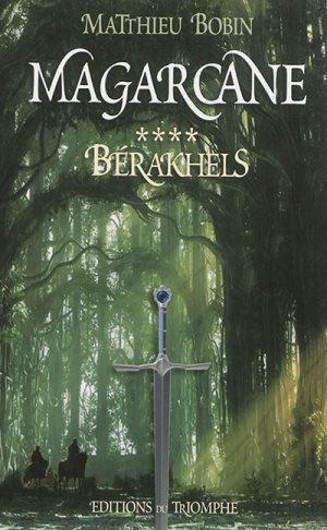 Magarcane. Volume 4, Bérakhels