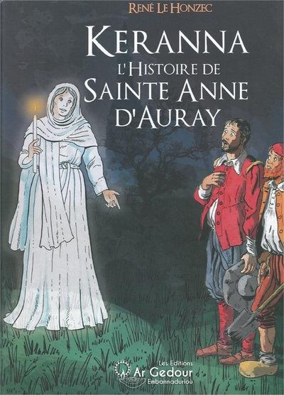 Kerrana, l'histoire de Sainte Anne d'Auray