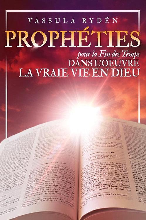 Prophéties pour la fin des temps dans l'oeuvre de la Vraie Vie en Dieu