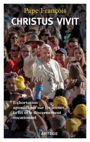Christus vivit : exhortation apostolique sur les jeunes