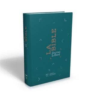 La Bible, journal de bord : Segond 21