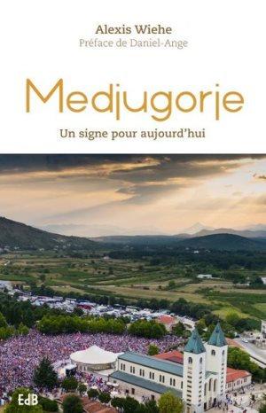 Medjugorje : un signe pour aujourd'hui