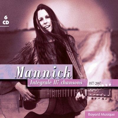 Mannick : Intégrale : 117 chansons