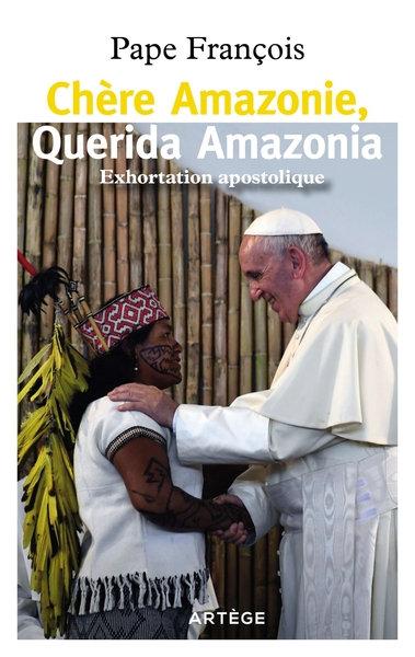 Chère Amazonie, Querida Amazonia - Exhortation post-synodale