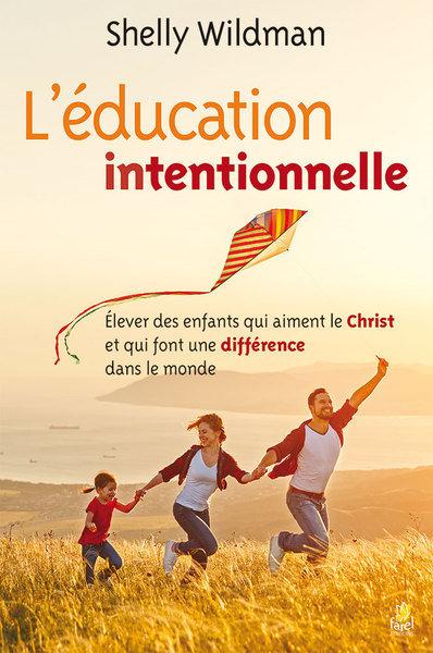 L'éducation intentionnelle