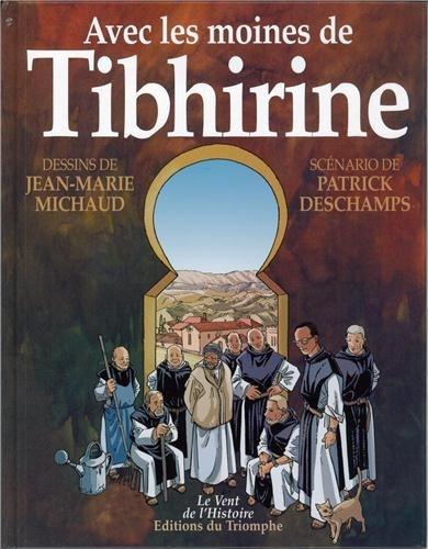 Avec les Moines de Thibirine